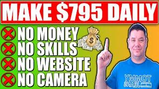 How To Make $795/Day: Make Money Online for FREE, No Website, No Skills  2021