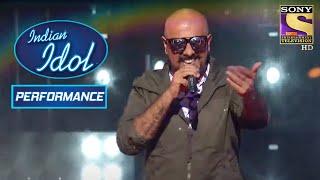 Vishal Dadlani का 'Tu Meri' पे Rockstar Performance | Indian Idol