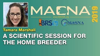 Tamara Marshall: Scientific based tips and techniques for at home breeders. | MACNA 2019