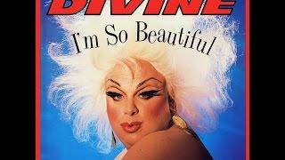 Divine - I'm so Beautiful  1984 (High Energy)