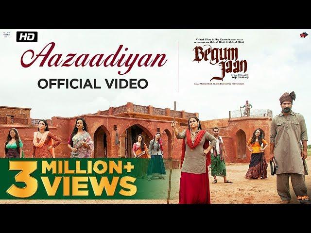 Aazaadiyan Video Song | Begum Jaan Movie Songs | Vidya Balan, Sonu Nigam