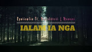 Kyntiewlin Ft. Nefieldbert L Mawnai   Ialam Ia Nga (Lyric Video)