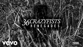 36 Crazyfists - Renegades