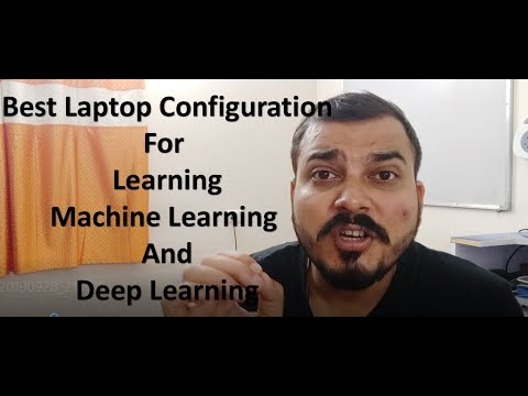 Best Laptop Configuration For Learning Machine Learning and Deep Learning