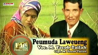 Lagu Aceh Yacob Tailah Pemuda Laweung Music...