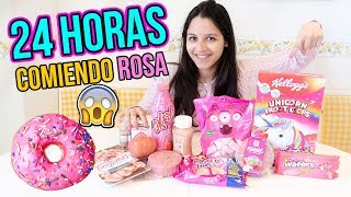 24 HORAS COMIENDO ROSA - All day eating pink food colors NATALIA