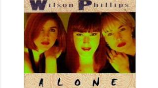 WILSON PHILLIPS  ALONE