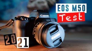 CANON EOS M50 TEST | Lohnt sich die EOS M50 in 2021