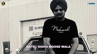 Hate : Sidhu Moose Wala (Official Song) Latest Punjabi Songs 2018 | Jatt Life Studios