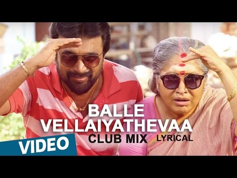 balle vellaiyathevaa - Club  Mix