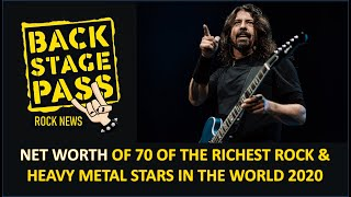NET WORTH OF 70 OF THE RICHEST ROCK & HEAVY METAL STARS IN THE WORLD 2020