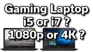 Best Dell Gaming Laptop?  1080p vs 4k - i5 vs i7 - $800 vs $1,000 - What should you buy?