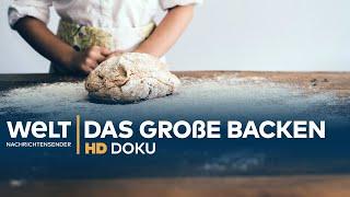 Das Große Backen - Milliardengeschäft Mit Brot Und Gebäck | HD Doku