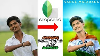 HOW To Change T-SHIRTS in Snapseed with Editing Tutorial