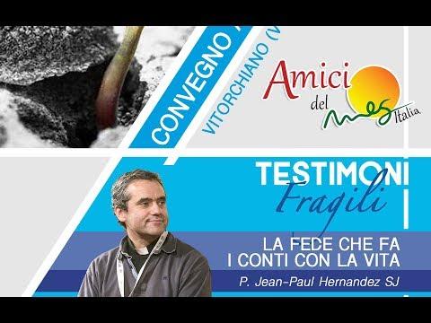 Testimoni Fragili 2019 – Il Paralitico – P. Jean-Paul Hernandez SJ