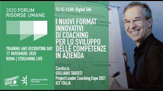 Youtube: Digital Talk | I NUOVI FORMAT INNOVATIVI DI COACHING PER LO SVILUPPO DELLE COMPETENZE IN AZIENDA