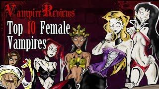 Vampire Reviews: Top 10 Female Vampires -Part1