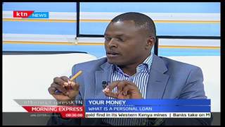 Your Money: Ndindi Nyoro-Economist from Investax Capital talking about loans