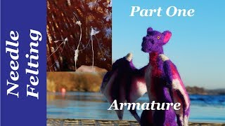 Needle Felting Tutorials  How To Needle Felt A Dragon, Part One, The Armature