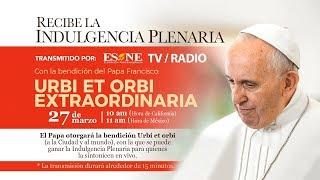 La bendición Urbi et Orbi por el Papa Francisco | En vivo  | 27 de marzo 2020 | ESNE