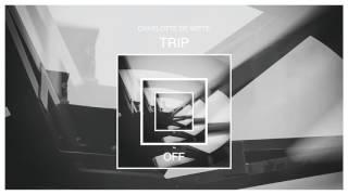 Charlotte de Witte - Trip (Original Mix) [OFF Recordings]