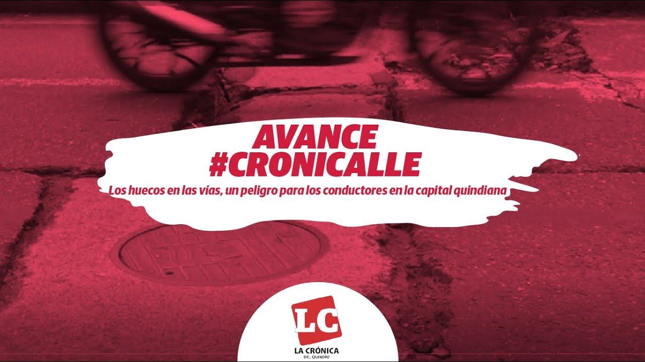 #Avance #Cronicalle   Huecos en las vías, un peligro para los conductores en la capital quindiana