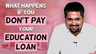 Education Loan - What Happens if You Don't Pay Your Education Loan | Money Doctor Show | EP : 267