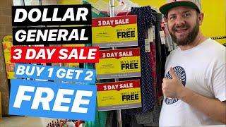 DOLLAR GENERAL 3 SAY SALE! Buy 1 get 2 FREE!
