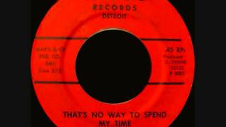 The Pen-Etts --- That's No Way To Spend My Time