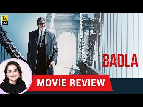 Badla Movie Review by Anupama Chopra | Sujoy Ghosh | Amitabh Bachchan | Taapsee Pannu