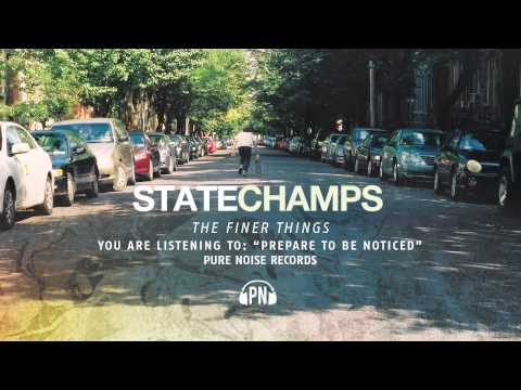 Prepare To Be Noticed - State Champs