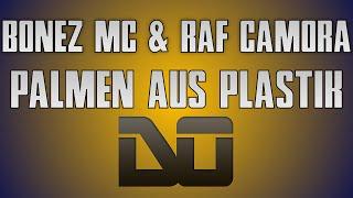 BONEZ MC & RAF CAMORA   PALMEN AUS PLASTIK [Instrumental Remake] HD