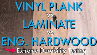 Vinyl Plank vs Laminate vs Engineered Hardwood