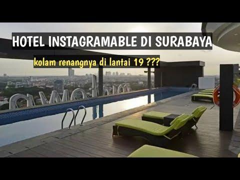 REKOMENDASI HOTEL INSTAGRAMABLE DI SURABAYA
