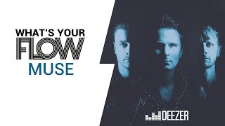 Muse's Favourite Music  Deezer What's Your Flow