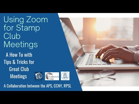 For Collectors, By Collectors: How to Use Zoom for Stamp Clubs