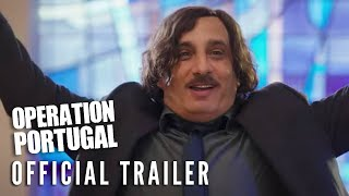 OPERATION PORTUGAL - Official Trailer (HD)   On Digital and On Demand 11/2
