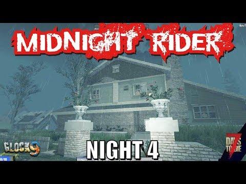 7 Days To Die - Midnight Rider (Night 4)