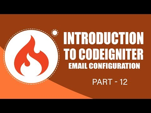 CodeIgniter Framework | Email Configuration | Part 12 | Eduonix