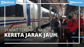 Syarat Baru Naik Kereta Api Jarak Jauh Mulai 26 Oktober 2021, Harus Menggunakan NIK
