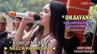 Konco Mesra   NELLA KHARISMA OM.SAVANA Live Serulingmas Banjarnegara