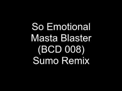 So Emotional   Masta Blasta UK Sumo Remix BCD 008 Mp3