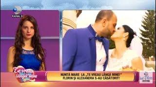Te vreau langa mine! (25.09.2017) - Florin si Alexandra s-au casatorit! Partea IV