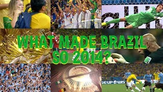 What made Brazil so 2014?