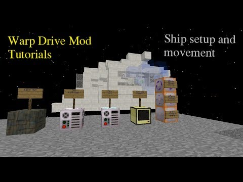 Warp Drive Mod Ep. 1 - Ship Setup and Movement