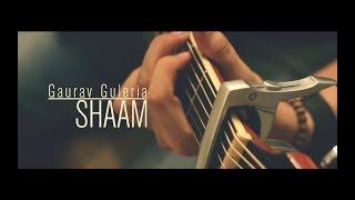 Shaam - gauravguleriamusic