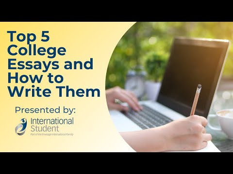 Top 5 College Essays and How to Write Them