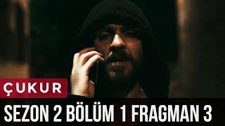 Çukur 2.Sezon 1.Bölüm 3.Fragman