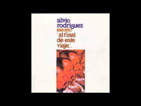Silvio Rodríguez - Al final de este viaje (Disco completo)