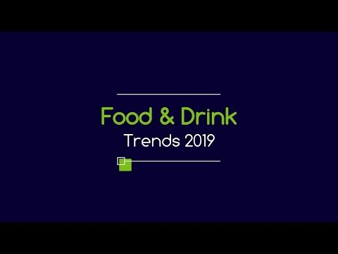 Food & Drink Trends 2019 | Bidfood